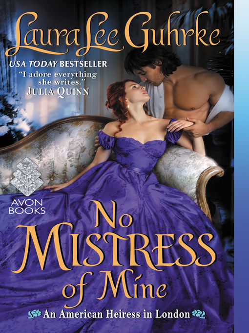 Title details for No Mistress of Mine by Laura Lee Guhrke - Wait list